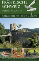 Fränkische Schweiz Erlebniswegweiser (2009)