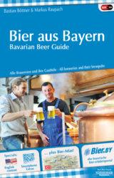 Bier aus Bayern - Bavarian Beer Guide (2014)
