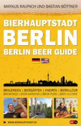 Bierhauptstadt Berlin - Berlin Beer Guide (2014)