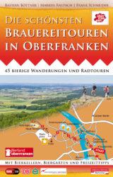 Die schönsten Brauereitouren in Oberfranken (2012)