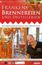 Frankens Brennereien und Destillerien (2012)