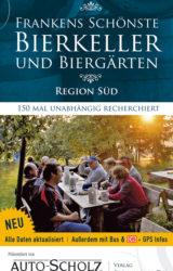 Frankens schönste Bierkeller und Biergärten Süd (2. Auflage, 2007)